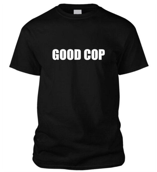 Good cop - Jó zsaru póló