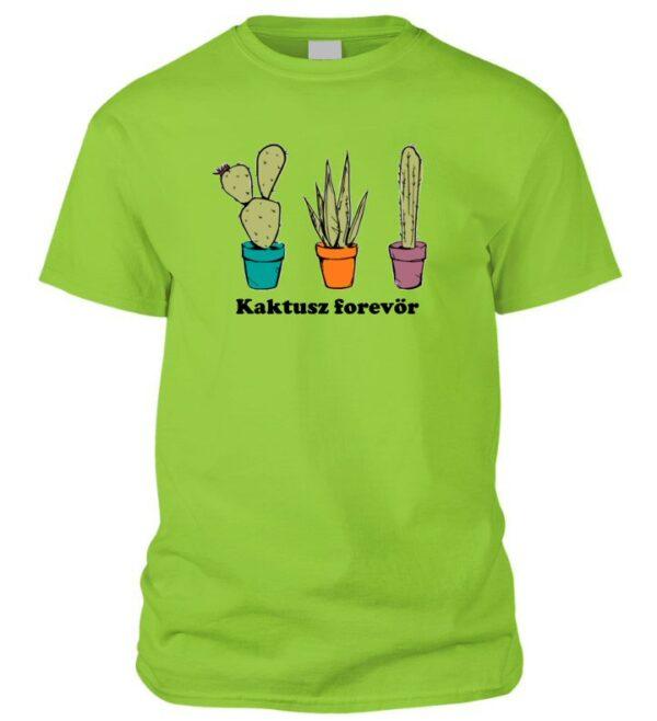 Kaktusz forevör póló