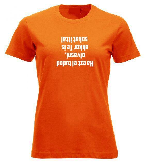 Ha ezt el tudod olvasni női póló