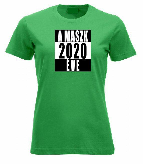 2020 a maszk éve női póló
