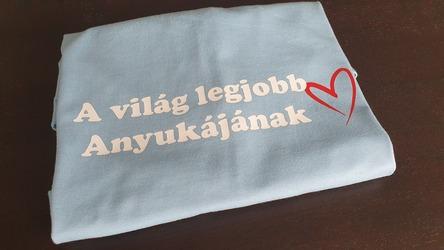 Elkészített és beküldött Anyák napi póló - Waoo.hu