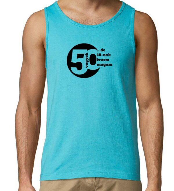 50 vagyok ujjatlan póló